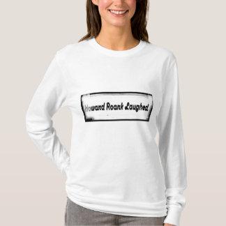 Howard Roark Laughed. T-Shirt