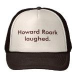 Howard Roark reído Gorras De Camionero