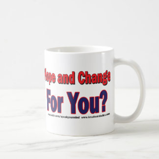 How'd that Last Hope and Change Work Out for You Coffee Mug