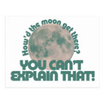 How'd the moon get there post cards