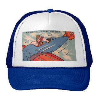 How'd Ya Like the Loop, Joe?! Trucker Hat