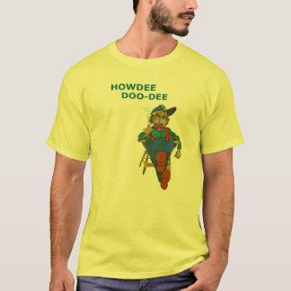 HOWDEE-DOO-DEE T-Shirt