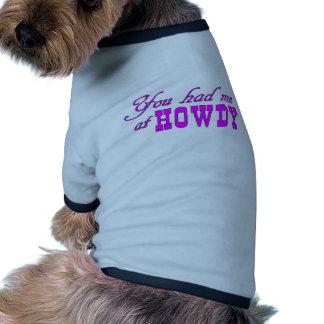Howdy Doggie Tshirt