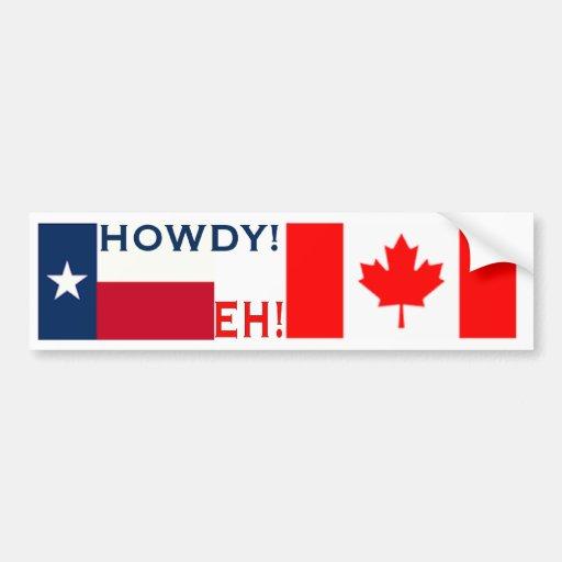 Howdy Eh Bumper Sticker Car Bumper Sticker