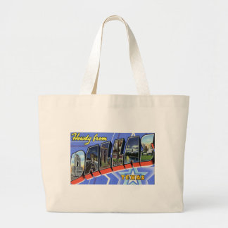 Howdy from Dallas Texas Large Tote Bag