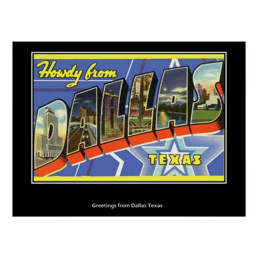 Howdy from Dallas Texas Poster