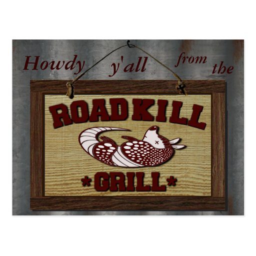 Howdy from the Road Kill Grill Postcard