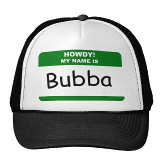 HOWDY! MY NAME IS Bubba T-Shirts, Caps & Apparel Trucker Hat