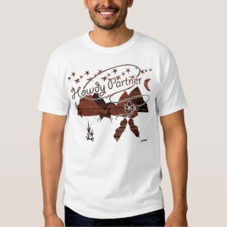 Howdy Partner - wood rustic Tee Shirt