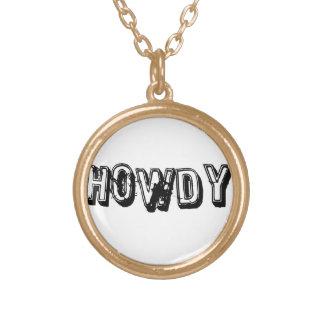 Howdy Round Pendant Necklace