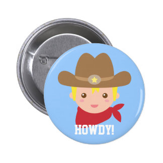 Howdy, vaquero lindo para los niños pequeños pin redondo 5 cm