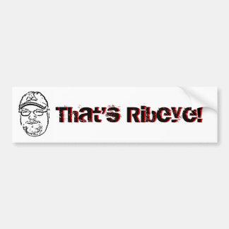 Howell That s Ribeye Bumper Sticker