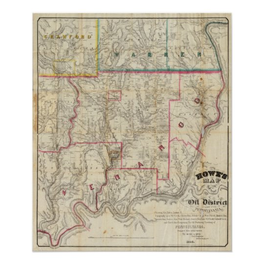 Howe's Map of The Oil District of Pennsylvania Poster