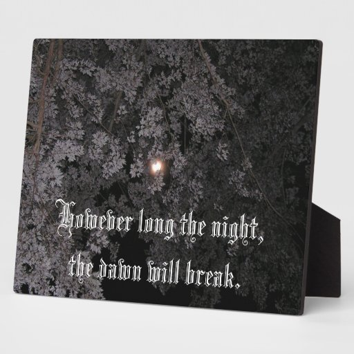 However Long the Night Plaques