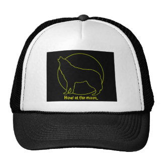 Howl at the moon... trucker hats