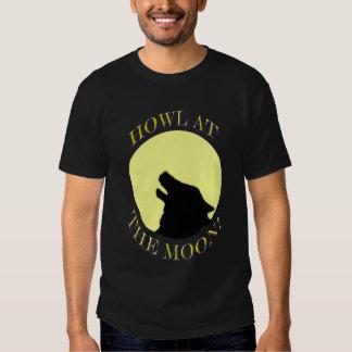 Howl At The Moon! Tshirt