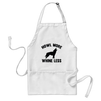 Howl More Whine Less Adult Apron