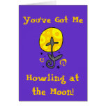 Howling at the Moon! Card