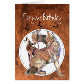 Howling Coyote - Funny Animal  Birthday Greeting Card