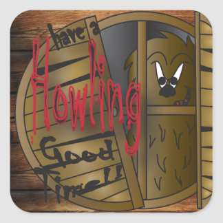 Howling Good Time Werewolf Square Sticker