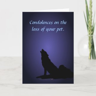 Howling Wolf Pet Sympathy Card for Death of a Pet