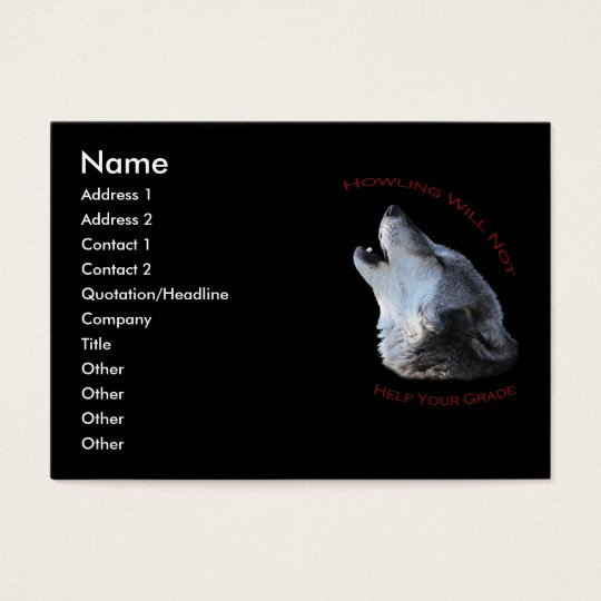 Howling...Your Grade Business Card