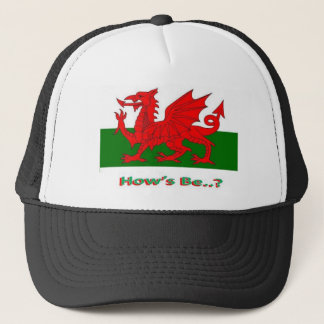 hows be, welsh trucker hat