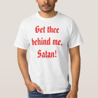How's It Been Satan? T-shirt