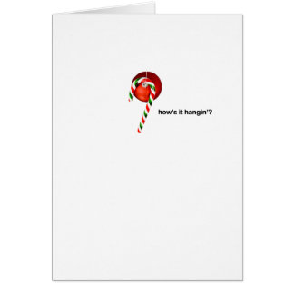 How's It Hangin'? Candy Cane Greeting Card