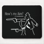 How's my Aim? Mouse Pad