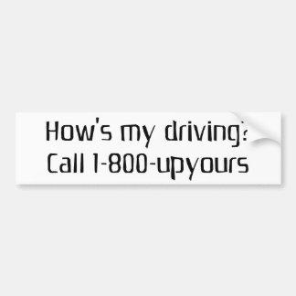 How's my driving car bumper sticker