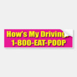 Hows My Driving Bumper Sticker