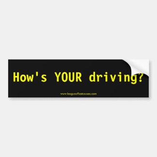 """How's My Driving?"" bumper sticker Car Bumper Sticker"