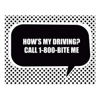 HOW'S MY DRIVING CALL 1-800 BITE ME POST CARD