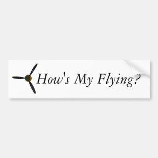 How's My Flying? Car Bumper Sticker