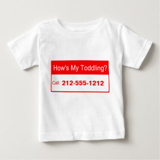 How's My Toddling? (front design) Baby T-Shirt