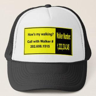 How's my walking? trucker hat