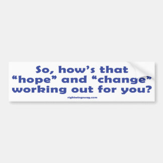 """How's that """"Hope""""? Sticker Bumper Stickers"""