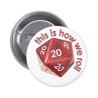 HowWeRoll20s 2 Inch Round Button