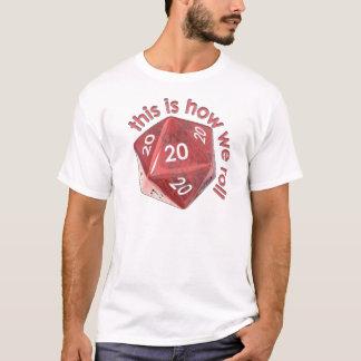 HowWeRoll20s T-Shirt