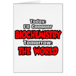 Hoy bioquímica… mañana, el mundo tarjetas