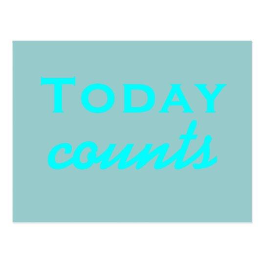 Hoy cuentas - postal de motivación