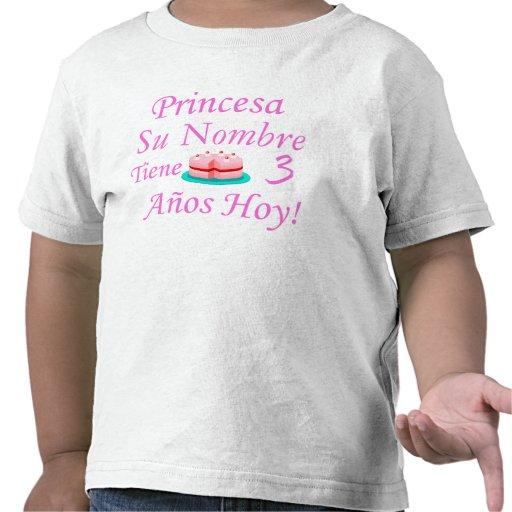 Hoy de Princesa Tiene 3 Años Camisetas