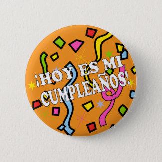 Hoy es mi cumpleaños Birhday in Spanish Button