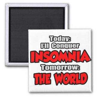 Hoy insomnio Mañana el mundo Iman Para Frigorífico