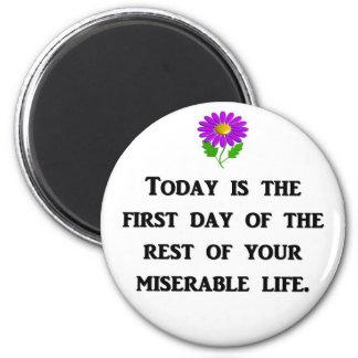 hoy-ser--primero-día-de--resto-de-su imán redondo 5 cm