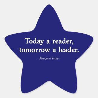 Hoy un lector, mañana líder calcomanía cuadrada