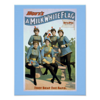Hoyt's A Milk White Flag Vintage Theater Poster