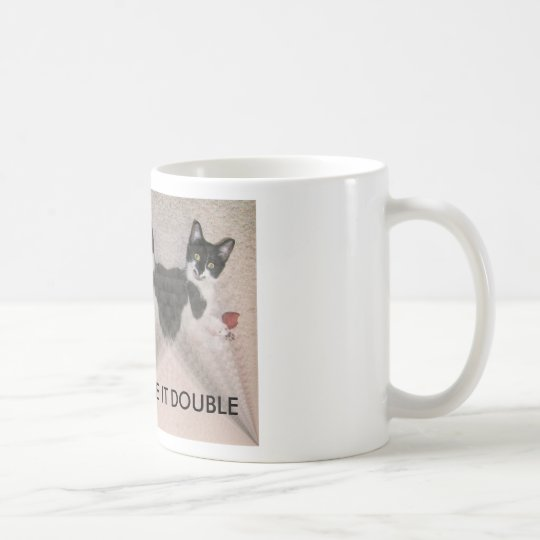 HPIM1516, MAKE IT DOUBLE COFFEE MUG