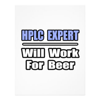 """HPLC Expert...Will Work For Beer 8.5"""" X 11"""" Flyer"""